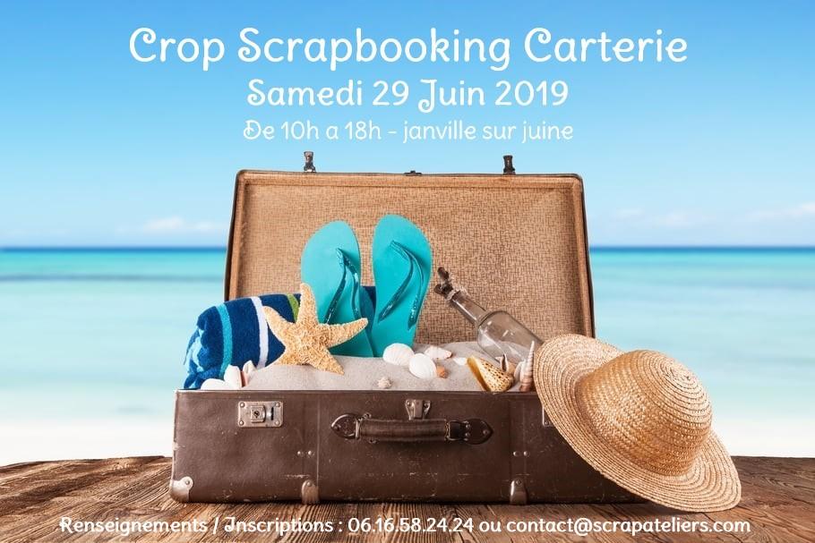 CROP SCRAPBOOKING JUIN 2019